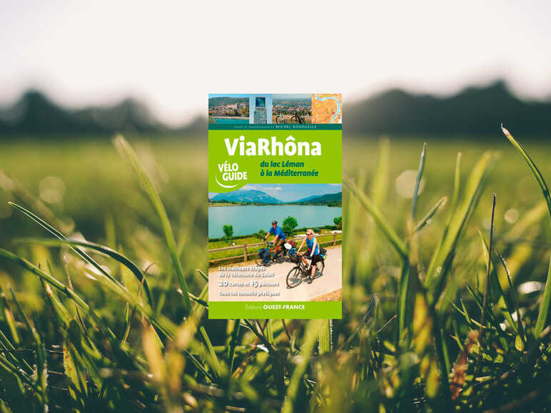 Guide ViaRHôna – Editions Ouest France